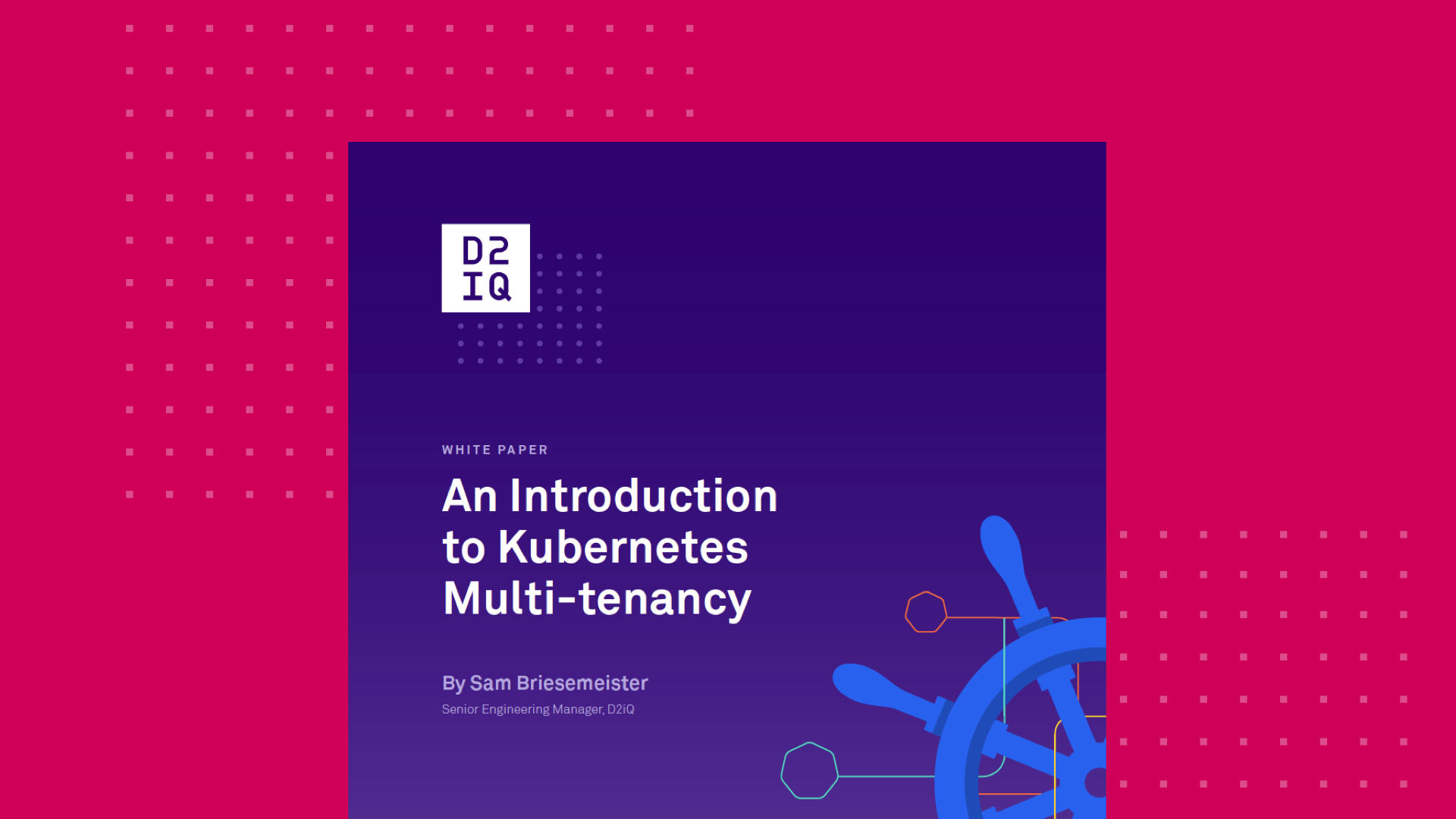 Practitioner's Guide: An Introduction to Kubernetes Multi-tenancy