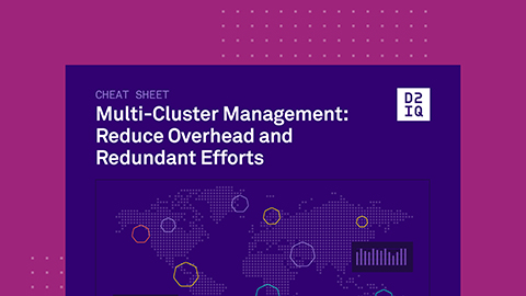Multi-Cluster Management: Reduce Overhead and Redundant Efforts