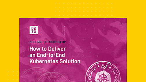 Kubernetes Bootcamp: How to Deliver an End-to-End Kubernetes Solution