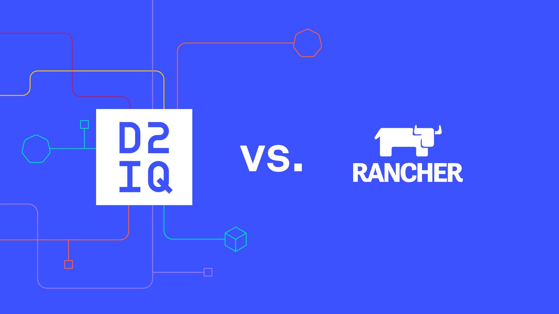 Rancher vs. D2iQ