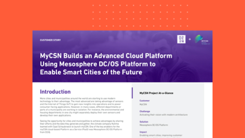MyCSN Builds an Advanced Cloud Platform Using DC/OS to Enable Smart Cities of the Future