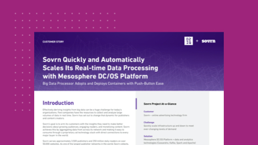 Sovrn Quickly and Automatically Scales Its Real-Time Data Processing with D2iQ